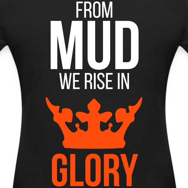From mud we rise in glory