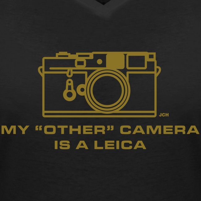 """My """"other"""" camera is a Leica. Ladies GOLD Premium 100% cotton"""