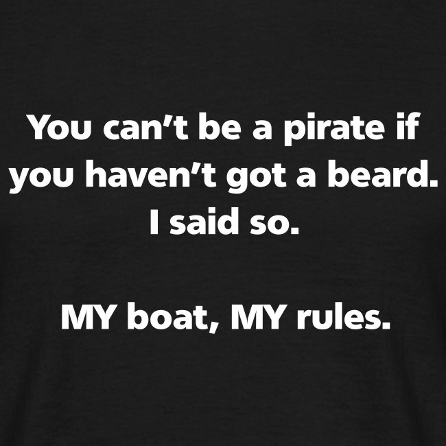 MENS SIMPLE: You can't be a pirate if you haven't got a beard