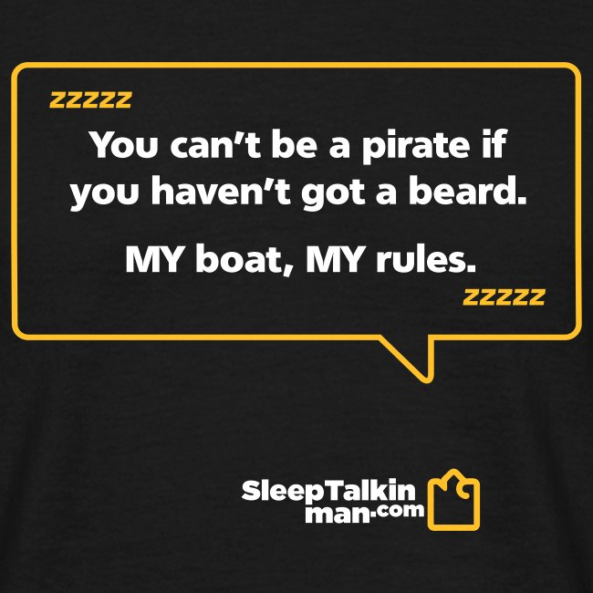 MENS: You can't be a pirate if you haven't got a beard