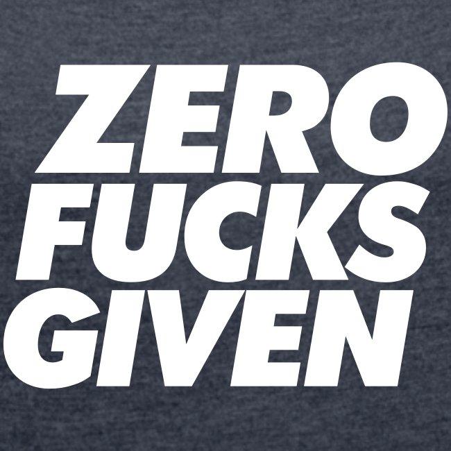 Zero Fucks Given Womens boyfriend shirt