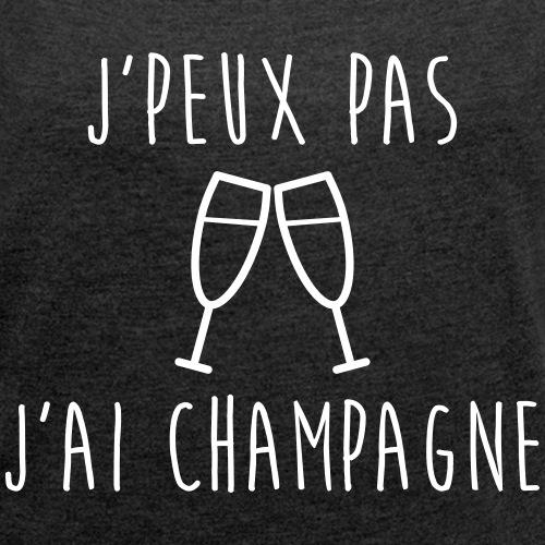 Je peux pas j'ai -  champagne