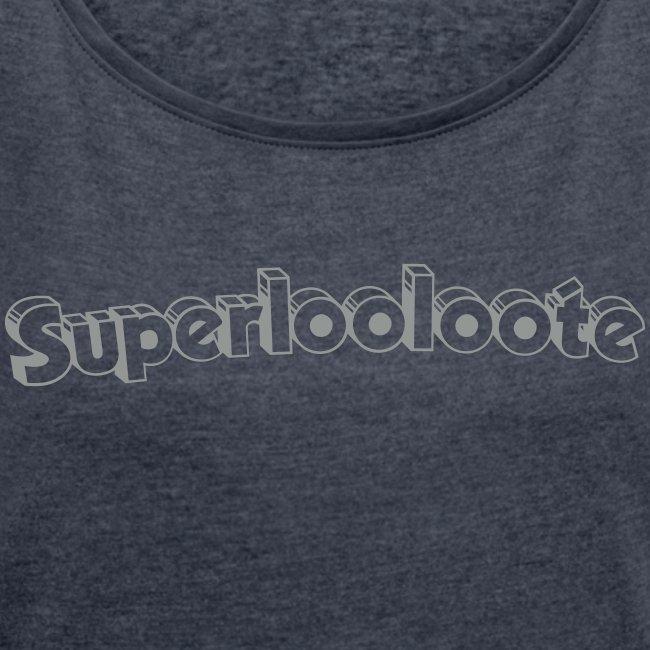 Superloolooote