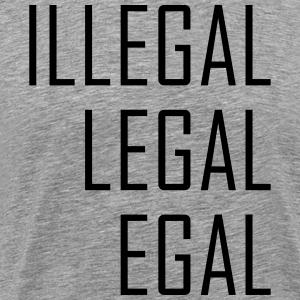 Illegal Legal Egal