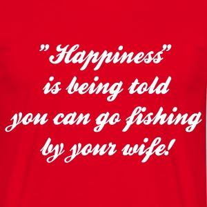 Happiness is being told you can go Fishing T-Shirt - White Print - Men's T-Shirt