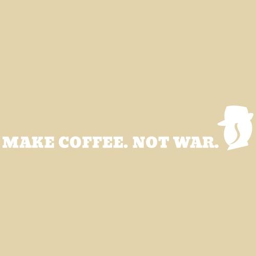 Karl macht lieber Kaffee als Krieg