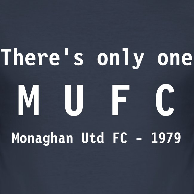 Only one MUFC - T-Shirt