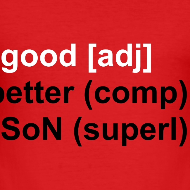 good, better, SoN