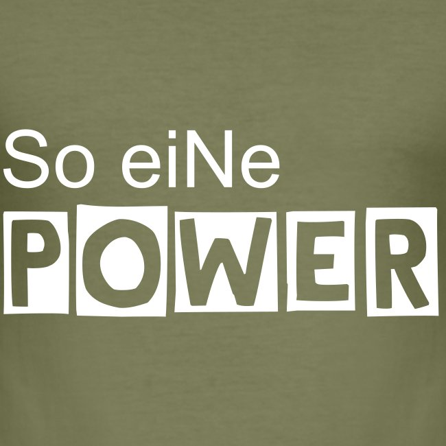 So eiNe POWER