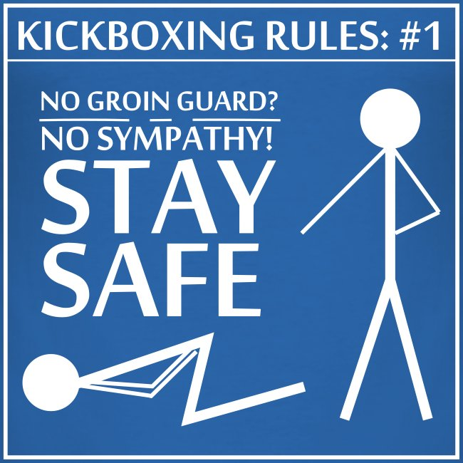 Kickboxing Rules: #1