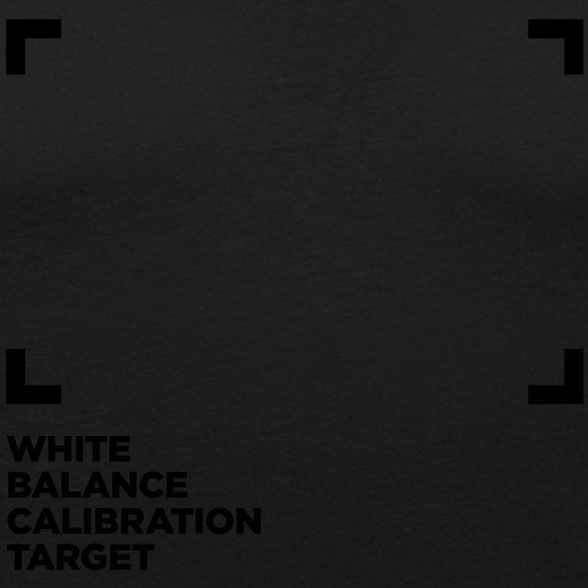WHITE BALANCE CALIBRATION TARGET