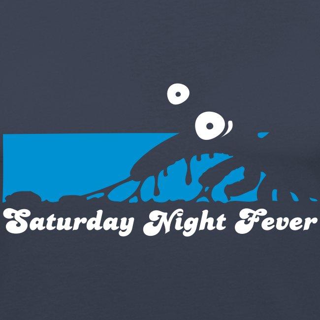 HOTZE: Saturday Night Fever