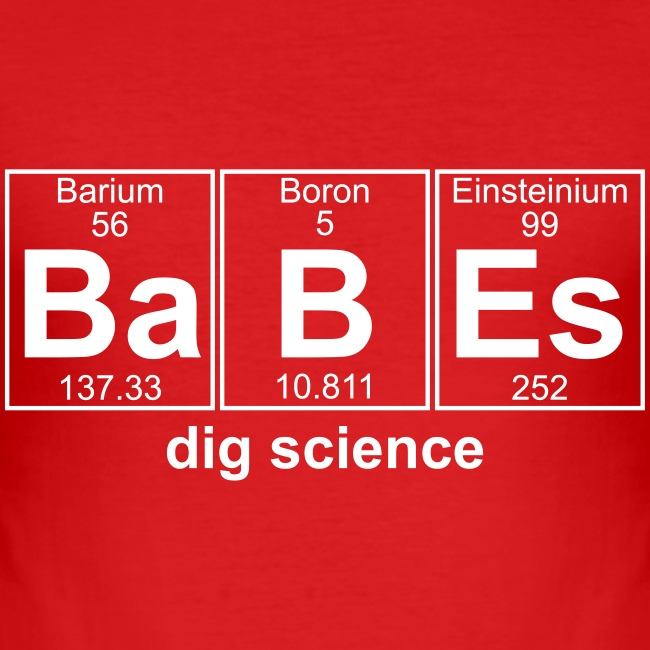 Babes dig science