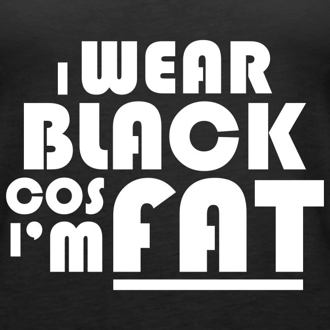 I Wear Black (W)