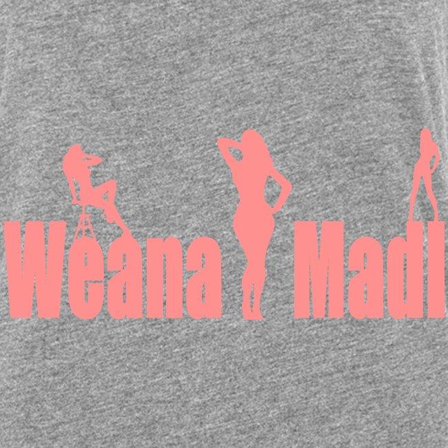 Weana Madl