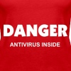 """DANGER Antivirus Inside"" - Women's Premium Tank Top"