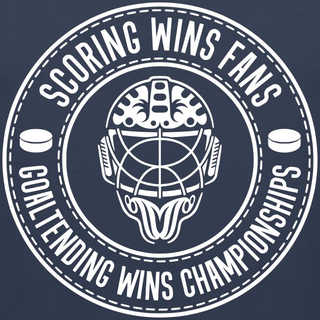 Scoring Wins Fans Goaltending Wins Championships Men's Vest Top