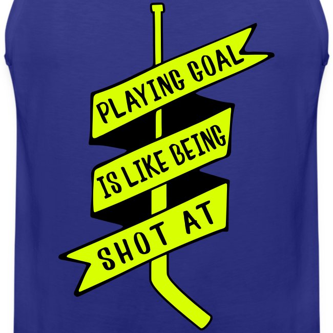 Playing Goal is Like Being Shot At Men's Vest Top