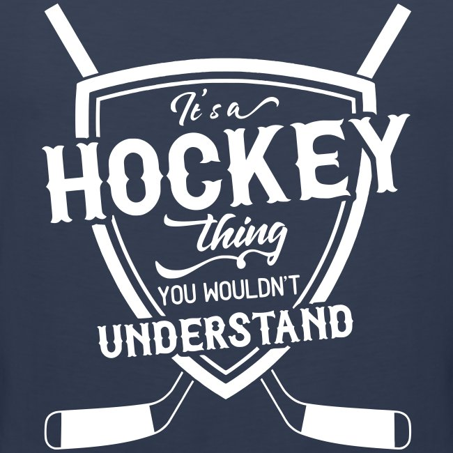It's A Hockey Thing Men's Vest Top