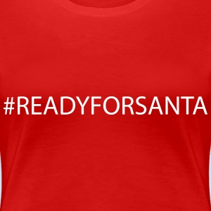 Ready for Santa Merry Christmas #XMAS