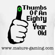 Design ~ Thumbs of an 80 year old