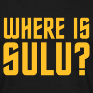 Design ~ 'Where Is Sulu' T-Shirt