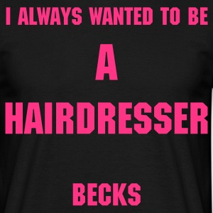 Becks Hairdresser - Men's T-Shirt