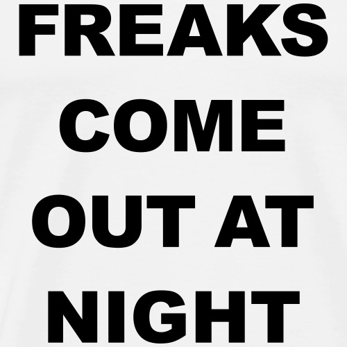 FREAKS COME OUT AT NIGHT Albtraum Halloween Zombie