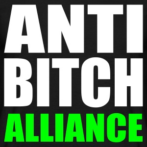 Schwarz ANTI BITCH Alliance - eushirt.com T-Shirts - Men's T-Shirt
