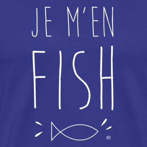 Je m'en fish