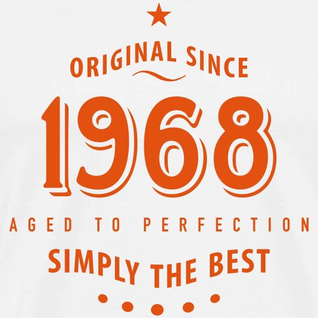 T Shirt Fundgrube Original Since 1968 Simply The Best 50