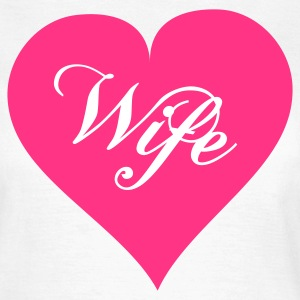 Weiß wife2c T-Shirts - Frauen T-Shirt