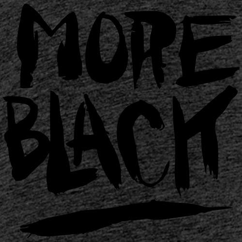 More Black