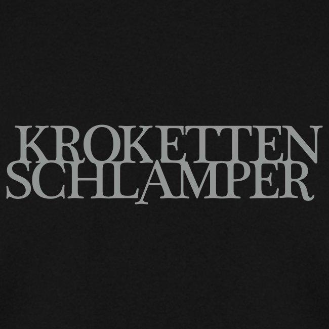 Krokettenschlamper II