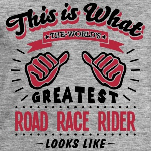road race rider worlds greatest looks li