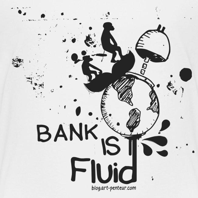 Bank is Fluid - Kids