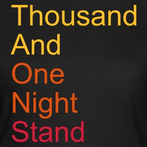 thousand and one night stand 3colors T-Shirts - T-skjorte for kvinner