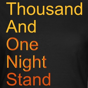 thousand and one night stand (2colors) T-Shirts - Dame-T-shirt