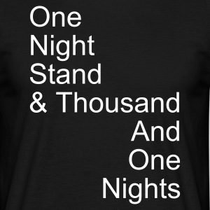 one night stand T-Shirts - Männer T-Shirt