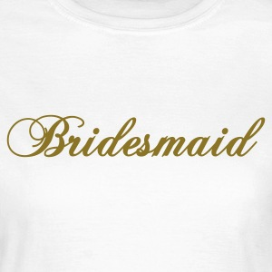 Wit bridesmaid 2010 T-shirts - Vrouwen T-shirt