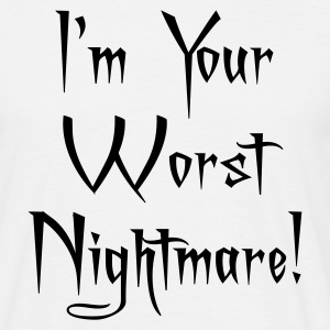 I'M Your Worst Nightmare Adult T-Shirt - Men's T-Shirt