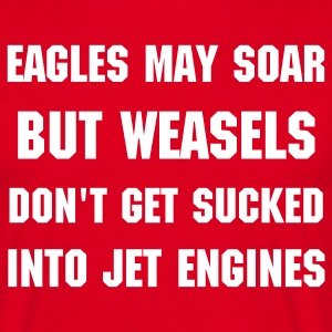 Eagles vrs Weasels - Men's T-Shirt