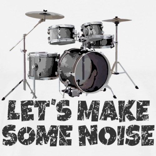 Let's make some noise - Drummer Drum Kit