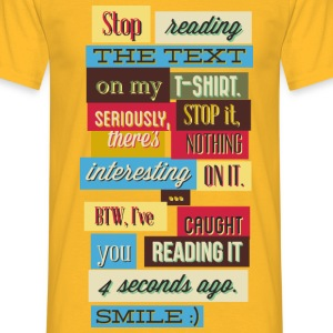 Stop reading the Text