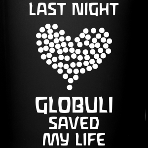 Last Night Globuli Saved My Life