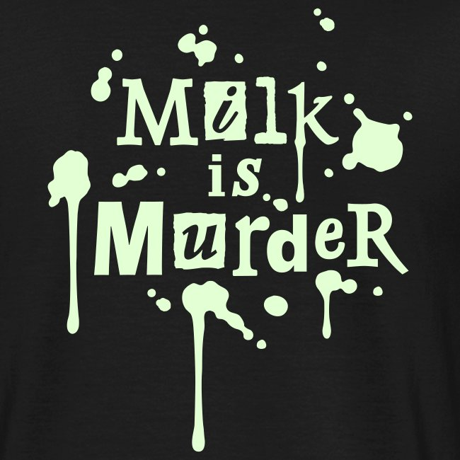 Mens 'Meat is Murder + Milk is Murder'