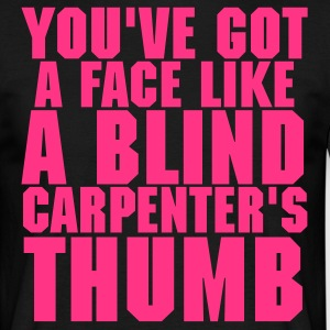 Carpenter's Thumb - Men's T-Shirt