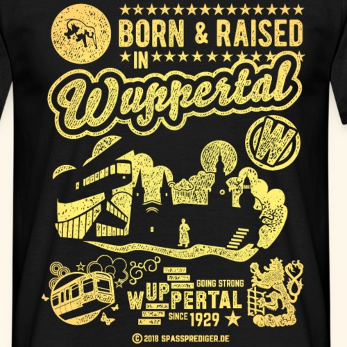 Born and raised in Wuppertal T-Shirts