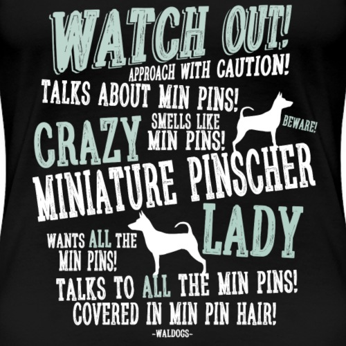 Watch Out! Min Pin W