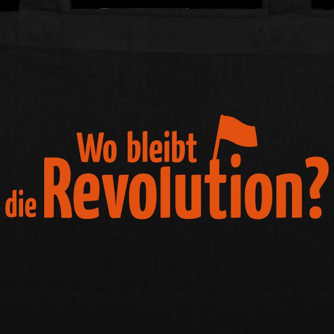 Wo bleibt die Revolution?  Stofftasche